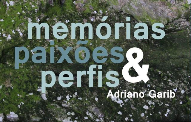 Adriano Garib lança seu novo livro, com contos diversos que embala o leitor na narrativa</im>