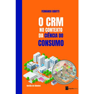 foto: O CRM no contexto da Ciência do Consumo