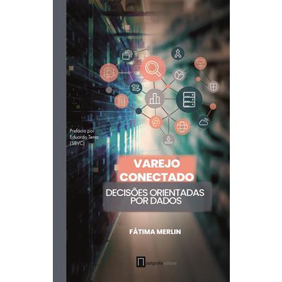 foto: Varejo Conectado - Decisões Orientadas por Dados